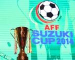 Lịch truyền hình trực tiếp AFF Cup 2014 trên VTV