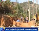 Nguy cơ chậm tiến độ dự án đường dây 500kV Sơn La - Lai Châu