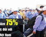 Thái Lan giảm 75 phí thị thực đối với lao động Việt Nam