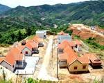 Đầu tư nửa vời, nhiều khu tái định cư ở miền núi bị bỏ hoang