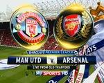 Lịch thi đấu và TTTT vòng 37 Ngoại hạng Anh: Tâm điểm Man Utd-Arsenal