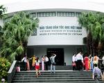 Bảo tàng Dân tộc học Việt Nam hấp dẫn vì chất lượng tốt