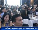 Diễn đàn lãnh đạo doanh nghiệp ASEAN