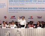 Diễn đàn Doanh nghiệp Việt Nam: Thảo luận 6 nhóm vấn đề chính