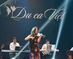 Khán giả làm thơ tặng nhạc sĩ Lê Minh Sơn và chương trình Du ca Việt