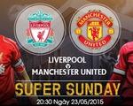 [INFOGRAPHIC] Liverpool - Man Utd: Đại chiến vì Champions League