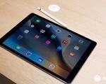 Người dùng Apple háo hức chờ iPad Pro lên kệ