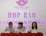 Liên hoan phim Việt Nam lần thứ 19 sẽ diễn ra từ ngày 1/12 tại TP. Hồ Chí Minh
