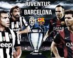 Barcelona – Juventus: Cú ăn ba hoàn hảo (1h45, 7/6, VTV3/K+1)