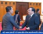 Việt Nam cam kết sử dụng bền vững nguồn nước sông MeKong