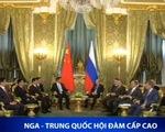Nga - Trung Quốc hội đàm cấp cao