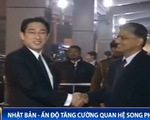 Nhật Bản - Ấn Độ tăng cường quan hệ song phương