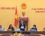 Khai mạc phiên họp 41 của Ủy ban Thường vụ Quốc hội
