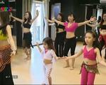 Belly dance - Môn thể thao tốt cho phụ nữ