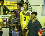 VTV Cup 2015: Trần Thúy tiết lộ chiều cao đã chạm mốc 1m90
