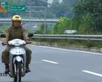 Tăng mức phạt 10 lần khi đi xe máy trên đường cao tốc