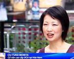 Gặp gỡ nữ tình nguyện viên Nhật Bản 10 năm gắn bó với Việt Nam