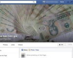 Bắt đối tượng trắng trợn rao bán tiền giả trên Facebook