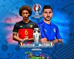Lịch trực tiếp EURO 2016 đêm 13/6 và sáng 14/6: Tâm điểm Tây Ban Nha – CH Czech, Bỉ - Italy