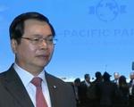 Bộ trưởng Bộ Công Thương nói về thời khắc ký kết TPP