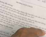 Phú Yên: Học sinh bức xúc vì đáp án lệch đề thi