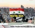 Thỏa thuận ngừng bắn tại Syria - tia hy vọng hòa bình mong manh