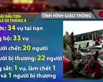 Ngày đầu nghỉ lễ 30/4, 21 người thiệt mạng vì tai nạn giao thông