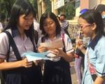 Hôm nay (12/6), thí sinh TP.HCM hoàn thành thi vào lớp 10