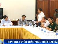 Họp trực tuyến khắc phục thiệt hại bão số 3 tại Quảng Ninh