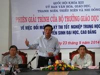 Bộ trưởng Bộ GD-ĐT giải trình vấn đề nóng về kỳ thi QG chung
