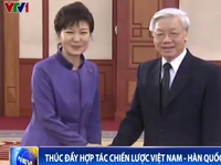 Việt Nam – Hàn Quốc: Quan hệ đối tác hợp tác chiến lược
