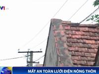 """Thót tim với lưới điện hạ áp """"bò"""" trên nóc nhà"""