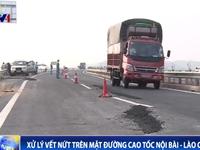 Bộ GTVT yêu cầu xử lý vết nứt mặt đường cao tốc Hà Nội - Lào Cai