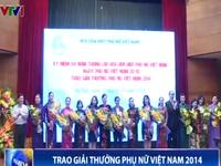 Giải thưởng Phụ nữ Việt Nam năm 2014: Vinh danh 5 tập thể và 10 cá nhân