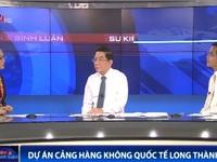Quốc hội cần giám sát chặt chẽ quá trình Xây dựng sân bay Long Thành