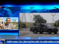 Triển vọng về lệnh ngừng bắn tại miền Đông Ukraine