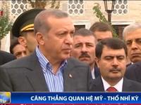 Vì IS và al-Qaeda, quan hệ Mỹ - Thổ Nhĩ Kỳ căng thẳng