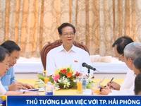 Thủ tướng làm việc với lãnh đạo TP Hải Phòng