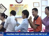 Tâm thế Việt - phương pháp chữa bệnh mới cho trẻ tự kỷ