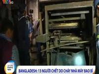 Bangladesh: 13 người thiệt mạng do cháy nhà máy bao bì