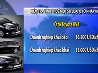 Kiểm tra giá tính thuế một số loại ô tô nhập khẩu