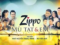 Zippo, Mù tạt và Em chính thức lên sóng giờ vàng phim Việt trên VTV3