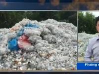 """Vụ """"núi rác thải y tế"""" tại Bắc Ninh: Công ty TNHH Bảo Ngọc thu mua rác thải là trái quy định"""