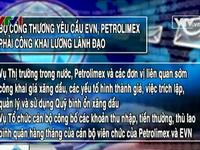 Bộ Công Thương yêu cầu EVN, Petrolimex phải công khai lương lãnh đạo