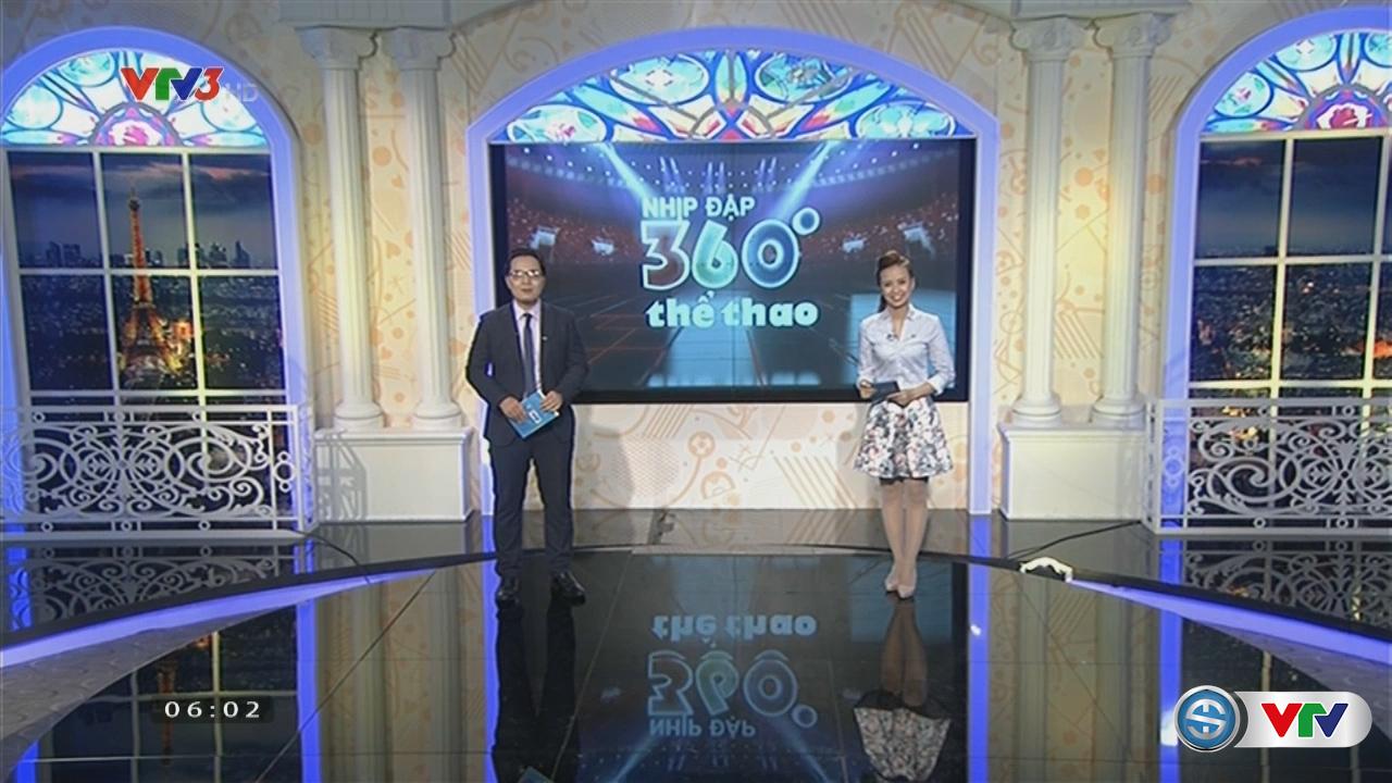 Nhịp đập 360 độ thể thao - 28/7/2016 - Video đã phát trên THE-THAO | VTV.VN