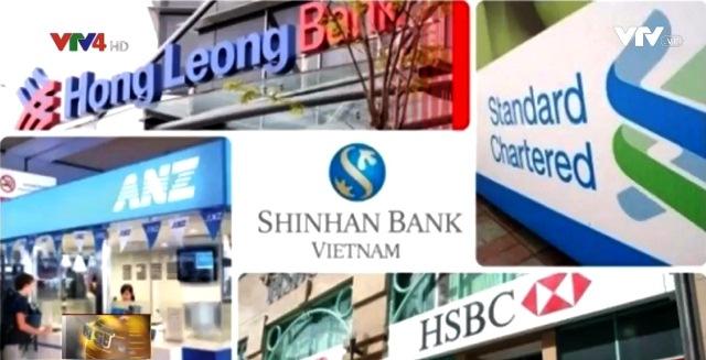 Thị trường tài chính ngân hàng vẫn hấp dẫn nhà đầu tư ngoại