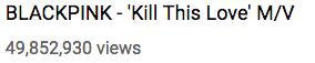 Qua mặt BTS, Kill This Love của BLACKPINK trở thành MV K-Pop có lượt view cao nhất 24 giờ đầu trên YouTube - ảnh 1