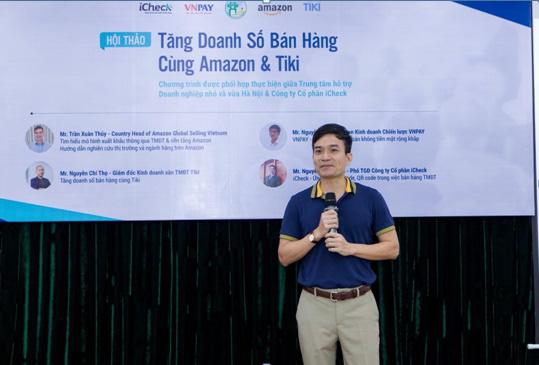 ICheck tham dự sự kiện Tăng doanh số bán hàng cùng Amazon và Tiki - Ảnh 3.