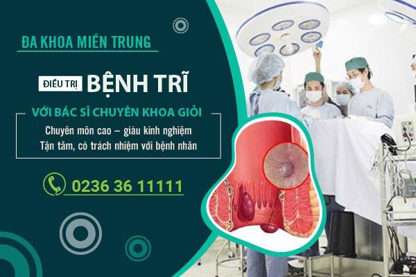 Đa khoa Miền Trung: Điều trị bệnh trĩ với bác sĩ chuyên khoa giỏi - Ảnh 1.