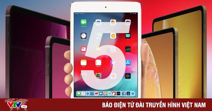 iPad Mini 5: Chiếc máy tính bảng